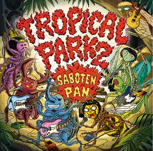 SABOTEN・PANスプリットCD『TROPICAL PARK 2』リリース!!